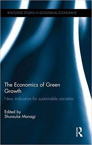 The Economics of Green Growth -New Indicators for Sustainable Societies